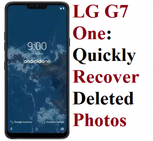 LG G7 One: Quickly Recover Deleted Photos