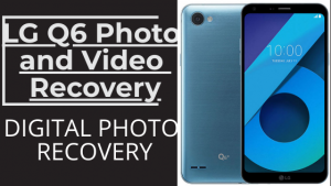 LG Q6 Photo and Video Recovery