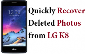 Recover Deleted Photos from LG K8