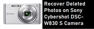 Recover Deleted Photos on Sony Cybershot DSC-W830 S